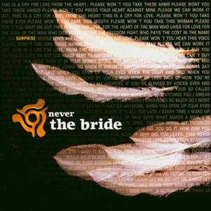 Never The Bride - Surprise